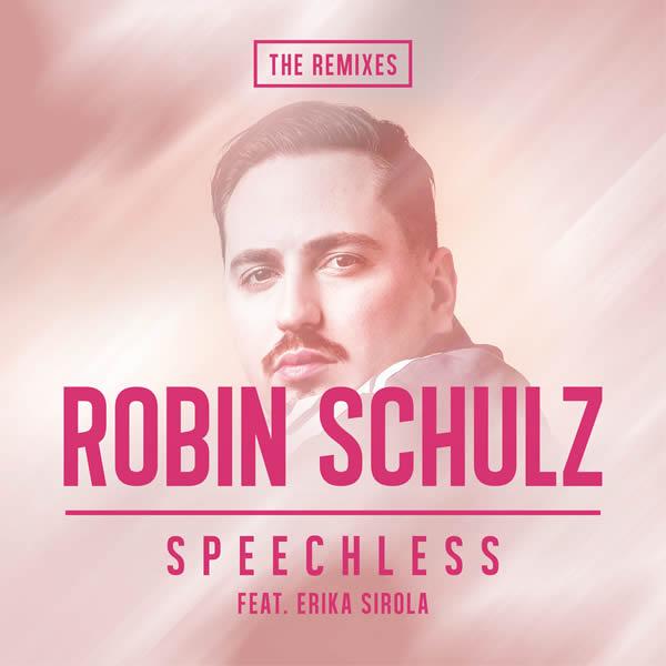 ROBIN SCHULZ FEAT. ERIKA SIROLA - Speechless (Warner)