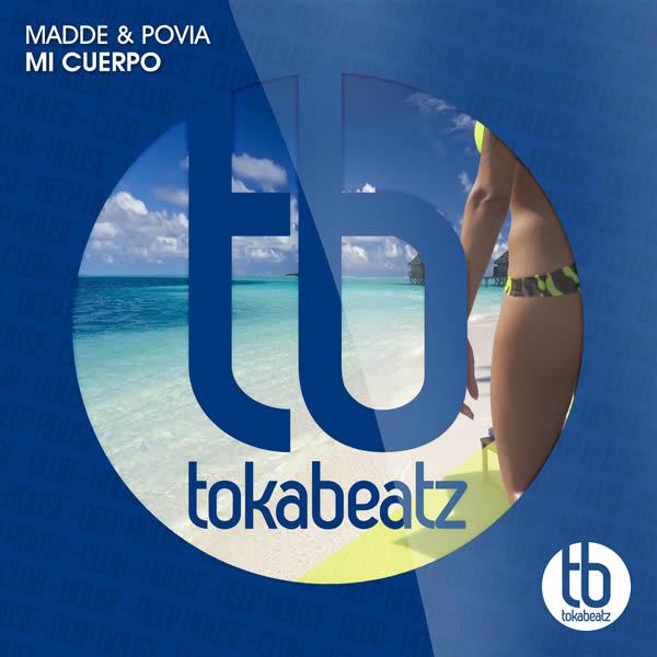 MADDÈ & POVIA - Mi Cuerpo (Toka Beatz/Believe)