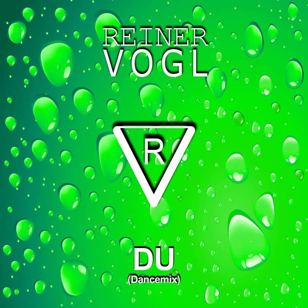 REINER VOGL - Du (Dancemix) (Fiesta/KNM)