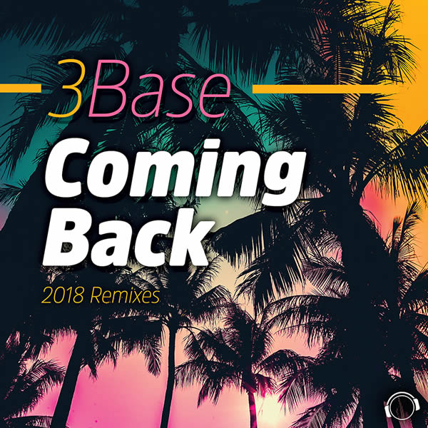 3BASE - Coming Back (2018 Remixes) (Mental Madness/KNM)