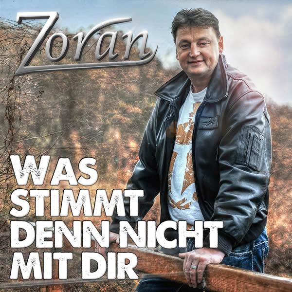 ZORAN - Was Stimmt Denn Nicht Mit Dir (La Ola/KNM)