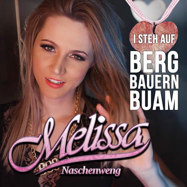 MELISSA NASCHENWENG - I Steh Auf Bergbauernbuam (Ariola/Sony)