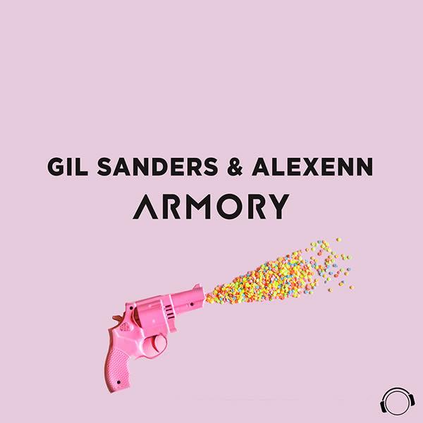 GIL SANDERS & ALEXENN - Armory (Mental Madness/KNM)
