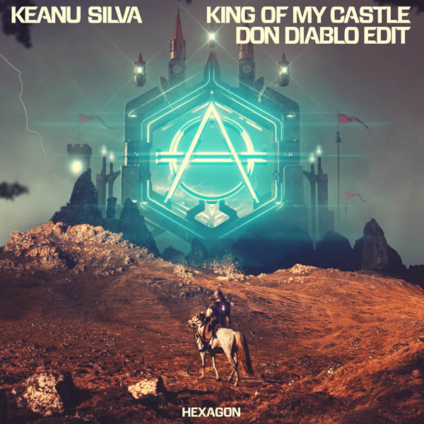 KEANU SILVA & DON DIABLO - King Of My Castle (Don Diablo Edit) (Virgin/Universal/UV)