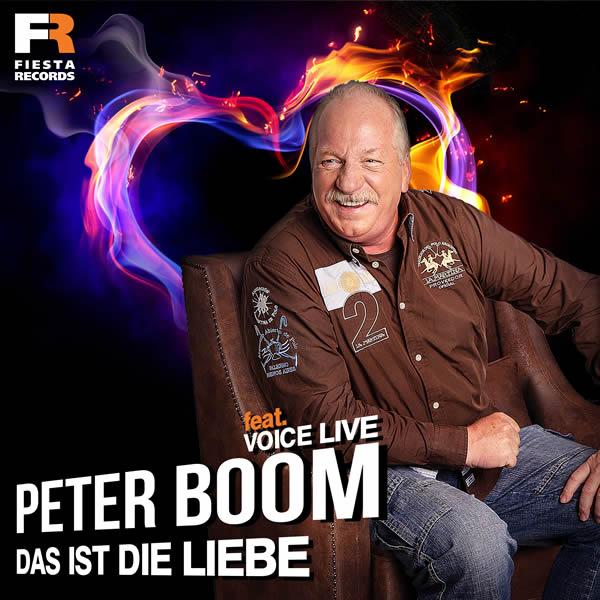 PETER BOOM FEAT. VOICE LIVE - Das Ist Die Liebe (Fiesta/KNM)