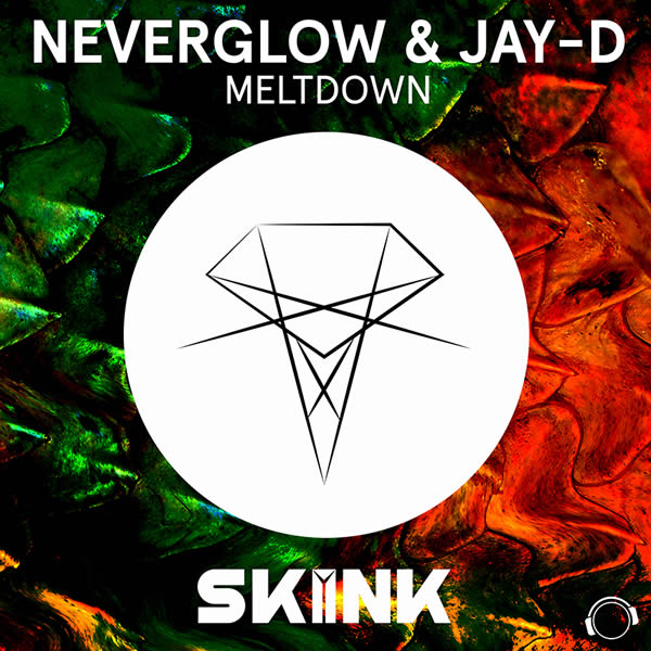 NEVERGLOW & JAY-D - Meltdown (Mental Madness/KNM)