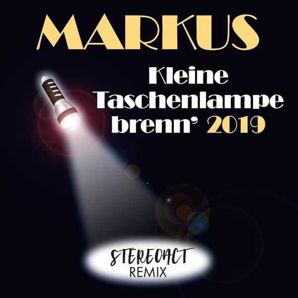 MARKUS FEAT. STEREOACT - Kleine Taschenlampe Brenn' 2019 (Sony)