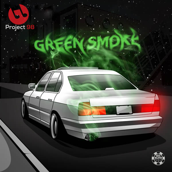 PROJECT 98 - Green Smoke (Big Blind/Planet Punk/KNM)