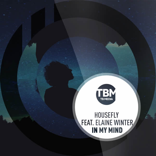 HOUSEFLY FEAT. ELAINE WINTER - In My Mind (TB Media/KNM)