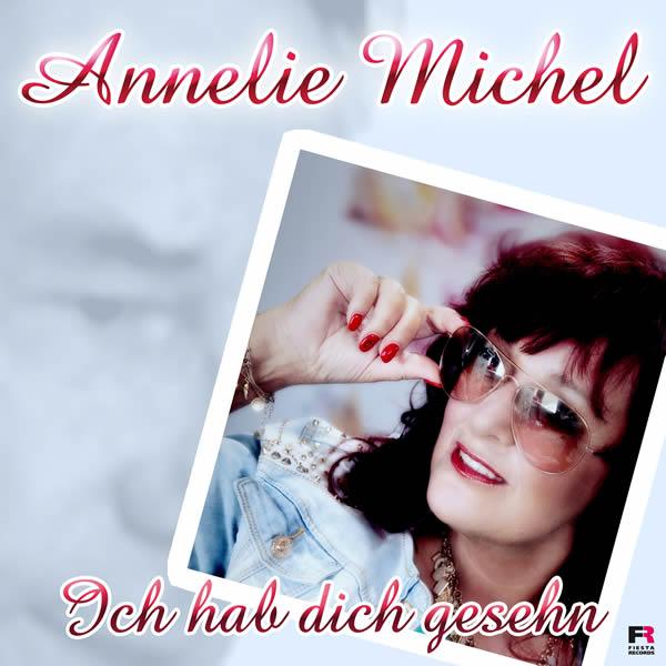 ANNELIE MICHEL - Ich Hab Dich Gesehn (Fiesta/KNM)