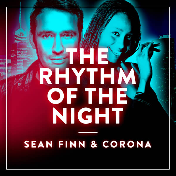 SEAN FINN & CORONA - Rhythm Of The Night (Nitron/Sony)