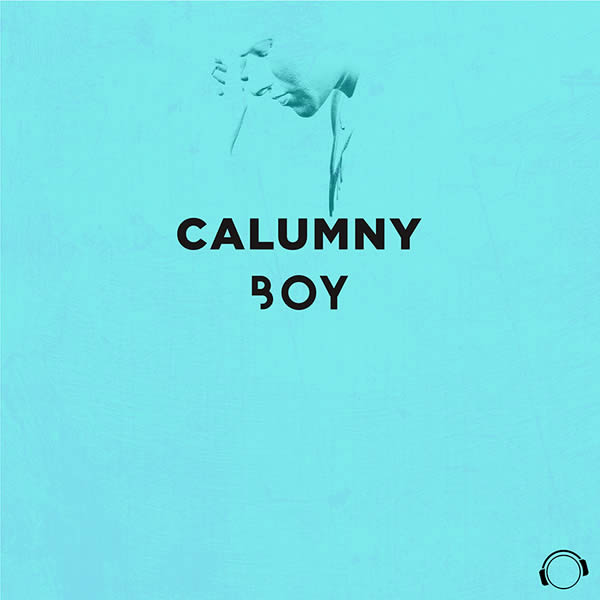 CALUMNY - Boy (Mental Madness/KNM)