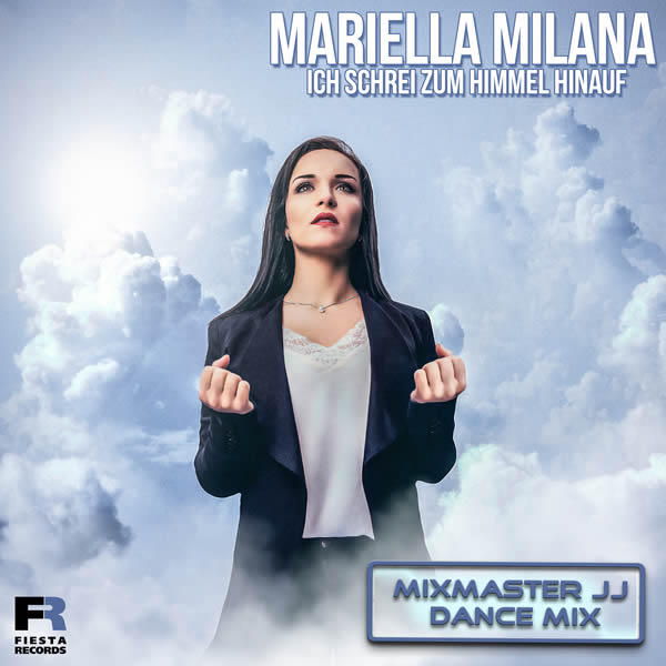 MARIELLA MILANA - Ich Schrei Zum Himmel Hinauf (Fiesta/KNM)