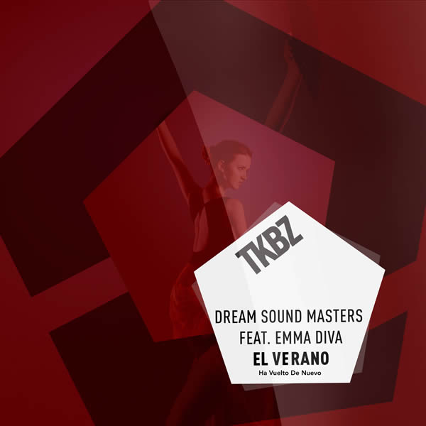 DREAM SOUND MASTERS FEAT. EMMA DIVA - El Verano Ha Vuelto De Nuovo (Tkbz Media/Virgin/Universal/UV)