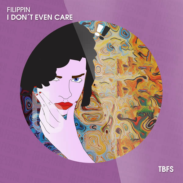 FILIPPIN - I Don't Even Care (Tb Festival/Toka Beatz/Believe)