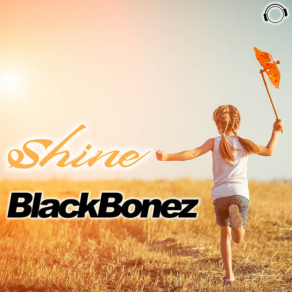 BLACKBONEZ - Shine (Mental Madness/KNM)