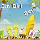 LADY LU & DJ PRODIGIO - Biri Biri Bee (ZYX)