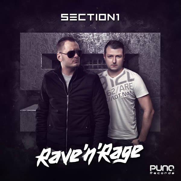 SECTION 1 - Rave'n'Rage (Punq/Planet Punk/KNM)