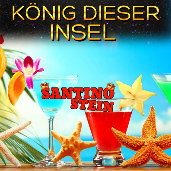 SANTINO STEIN - König Dieser Insel (Fiesta/KNM)