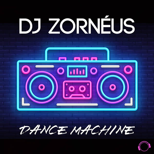 DJ ZORNÉUS - Dance Machine (Mental Madness/KNM)