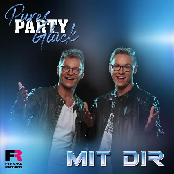 PURES PARTY GLÜCK - Mit Dir (Fiesta/KNM)