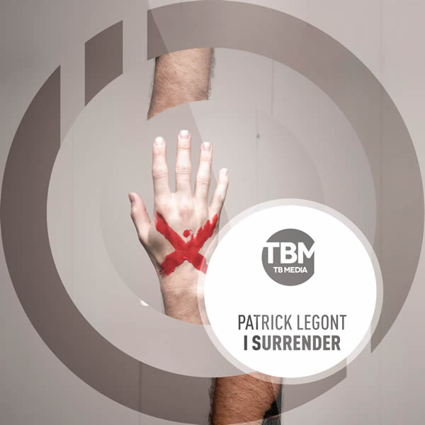PATRICK LEGONT - I Surrender (TB Media/KNM)