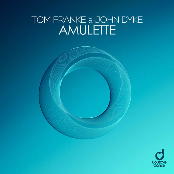 TOM FRANKE & JOHN DYKE - Amulette (You Love Dance/Planet Punk/KNM)