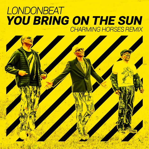 LONDONBEAT - You Bring On The Sun (Coconut)