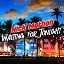 NICK MATHON - Waiting For Tonight (Mental Madness/KNM)