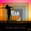 DAN KERS - Always What I Like (Mental Madness/KNM)