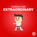 GIORGIO GEE - Extraordinary (Big Blind/Planet Punk/KNM)