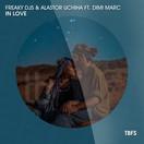 FREAKY DJS & ALASTOR UCHIHA FEAT. DIMI MARC - In Love (Tb Festival/Toka Beatz/Believe)