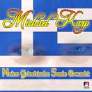 MICHAEL KARP - Meine Griechische Seele Erwacht (Fiesta/KNM)