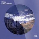 MUNÉZ - Turn Around (Tb Festival/Toka Beatz/Believe)
