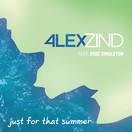 ALEX ZIND FEAT. ERIC SINGLETON - Just For That Summer (ZZ-Music/Feiyr)