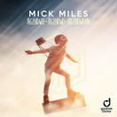 MICK MILES - Irgendwie, Irgendwo, Irgendwann (You Love Dance/Planet Punk/KNM)