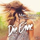MARC REASON FEAT. ANDREW FISCHER - Die Eine (Mental Madness/KNM)