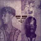 JOHNNY CHICAGO FEAT. KHEPRI & OKE - Wah Wah (Tkbz Media/Virgin/Universal/UV)