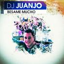 DJ JUANJO - Besame Mucho (Fiesta/KNM)