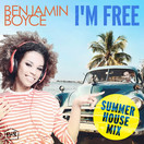 BENJAMIN BOYCE - I'm Free (Summer House Mix) (Fox-House-Records)
