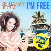 BENJAMIN BOYCE - I'm Free (Summer House Mix) (Fox-House-Records)