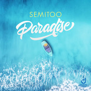 SEMITOO - Paradise (You Love Dance/Planet Punk/KNM)
