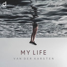 VAN DER KARSTEN - My Life (You Love Dance/Planet Punk/KNM)