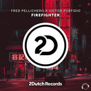 FRED PELLICHERO X VICTOR PORFIDIO - Firefighter (Mental Madness/KNM)