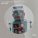 DJ COMBO & MR. SHAMMI - Beep Beep (TB Urban/Believe)