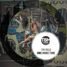 TIM WILD - One More Time (TB Media/KNM)
