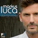 MARKUS LUCA - Dich Für Immer (Fiesta/KNM)