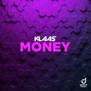 KLAAS - Money (You Love Dance/Planet Punk/KNM)