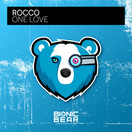 ROCCO - One Love (Bionic Bear/Planet Punk/KNM)