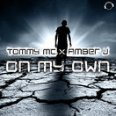 TOMMY MC X AMBER J - On My Own (Mental Madness/KNM)